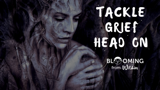 Tackle Grief Head On