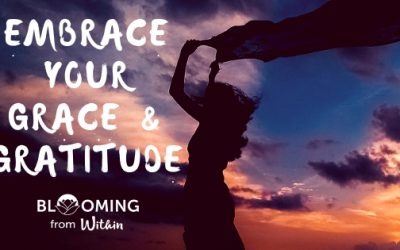 Embrace your Grace and Gratitude