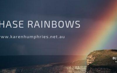 I Chase Rainbows – Part One