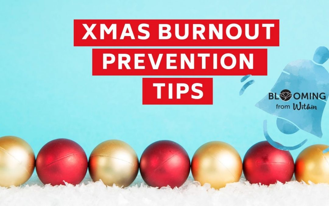 Xmas Burnout Prevention Tips
