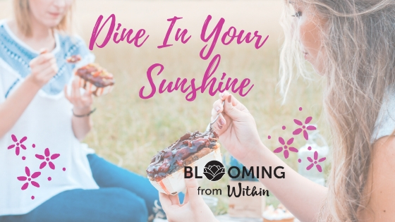 Dine In Your Sunshine