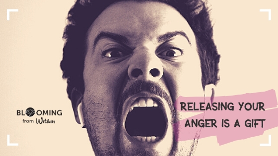 Releasing Your Anger Is A Gift