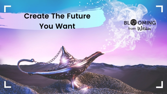 Create The Future YouWant