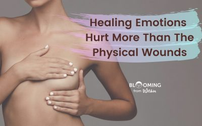 Healing Emotions Hurt More Than The Physical Wounds